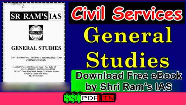 General Studies Notes For Civil Services-By Shri Ram's IAS